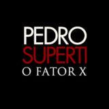 PEDRO-SUPERTI-FATOR-X